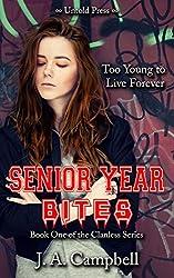 Senior Year Bites (The Clanless Book 1)