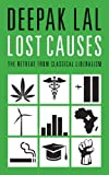 img - for Lost Causes: The Retreat from Classical Liberalism book / textbook / text book