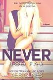 Never Too Far, Abbi Glines, 1482749963