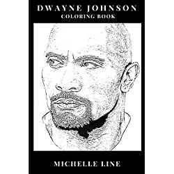 "Dwayne Johnson Coloring Book: Greatest Professional Wrestler of All Time and WWF Legend, Epic ""The Rock"" Crusher and Acclaimed Actor Inspired Adult Coloring Book (Dwayne Johnson Books)"