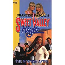 The Morning After (Sweet Valley High Book 95)