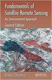 Fundamentals of Satellite Remote Sensing: An Environmental