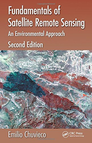 - Fundamentals of Satellite Remote Sensing: An Environmental Approach, Second Edition