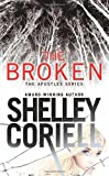 The Broken, Shelley Coriell, 1455528498