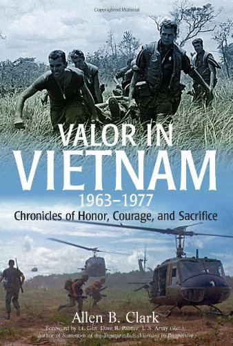 valor-in-vietnam-chronicles-of-honor-courage-and-sacrifice-1963-1977