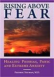 Rising above Fear, Fredric Neuman, 0981484301
