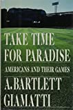 Take Time for Paradise: Americans and Their Games