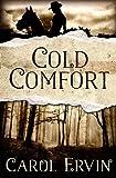 Cold Comfort, Carol Ervin, 1492921505