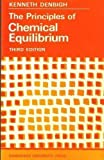 Principles Chemical Equilibrium, Denbigh, 0521096553