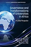 Governance and Transformations of Universities in Africa, Fredrick Muyia Nafukho and Helen M. A. Muyia, 1623967414