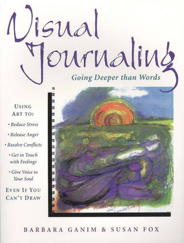 Visual Journaling: Going Deeper than Words