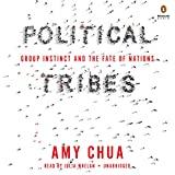 #7: Political Tribes: Group Instinct and the Fate of Nations