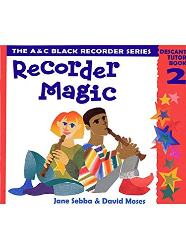 - Recorder Magic: Descant Tutor Book 2. Partitions pour Flûte à Bec