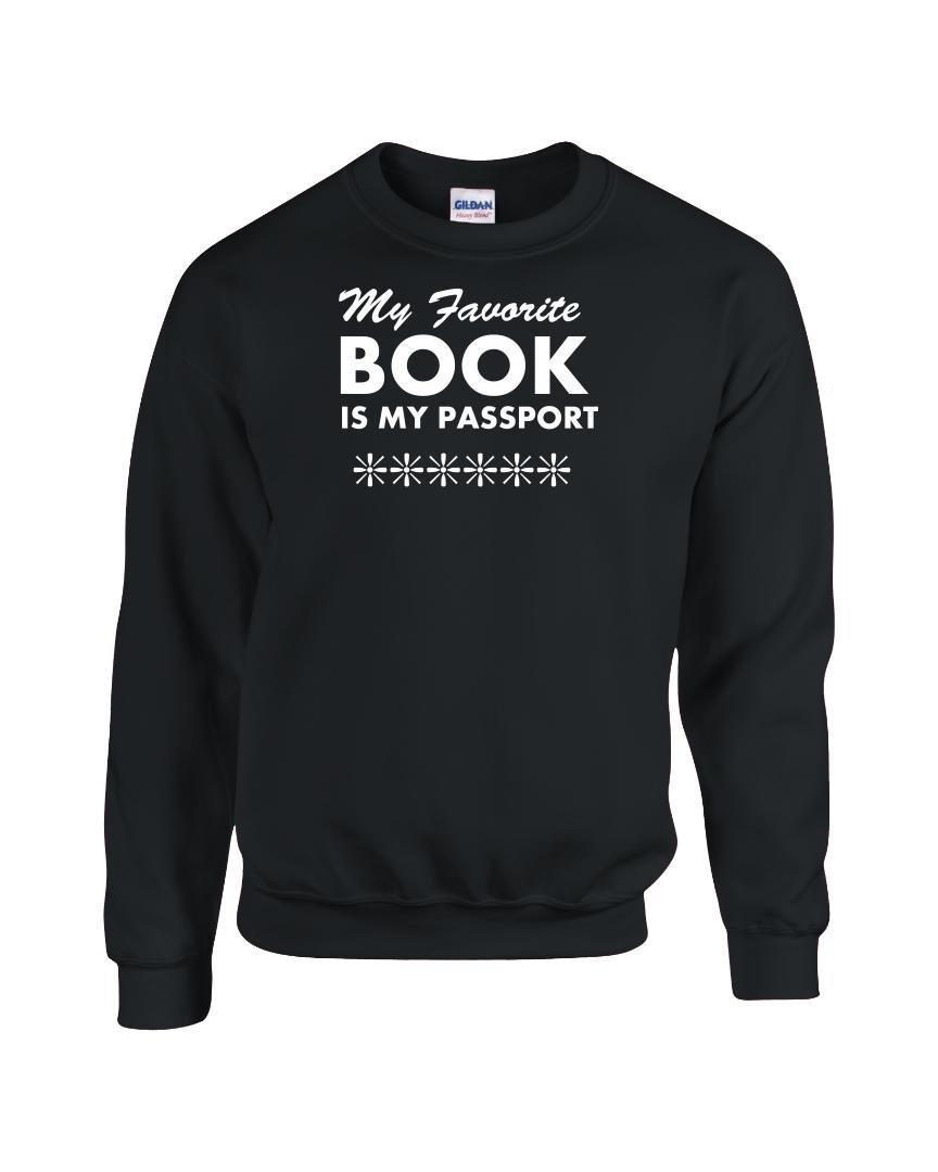 Latin America Focus Funny Travel Passport Quote Gift - Favorite Book - Sweatshirt