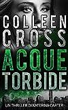 Acque torbide: Un Thriller di Katerina Carter (I Thriller di Katerina Carter Vol. 4) (Italian Edition)