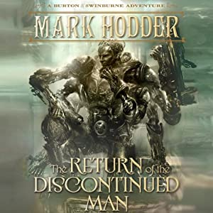 The Return of the Discontinued Man Hörbuch
