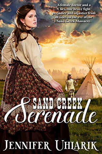 Sand Creek Serenade by [Uhlarik, Jennifer]
