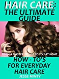 This is your guide to happy healthy hair everyday, from a Master Stylist to you at home