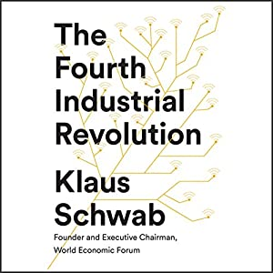 The Fourth Industrial Revolution Audiobook