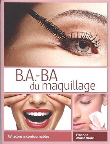Livres avec téléchargements audio gratuits B.a.-ba du maquillage : 58 leçons incontournables PDF ePub 2848316225