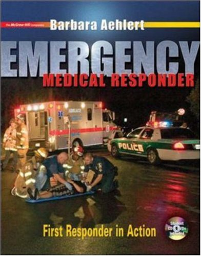 Emergency Medical Responder: First Responder in Action with Student CD-ROM, Student DVD and Pocket Guide