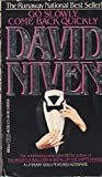Go Slowly, Come Back Quickly, David Niven, 0440131138