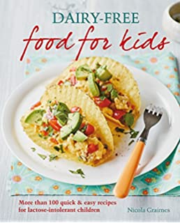 The kid friendly food allergy cookbook more than 150 wheat free dairy free food for kids more than 100 quick and easy recipes for lactose forumfinder Choice Image