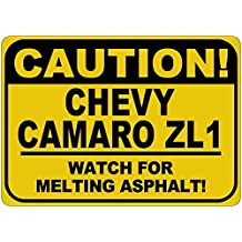 CHEVY CAMARO ZL1 Caution Melting Asphalt Sign - 10 x 14 Inches