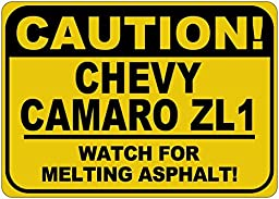 CHEVY CAMARO ZL1 Caution Melting Asphalt Sign - 10 x 14 Inches