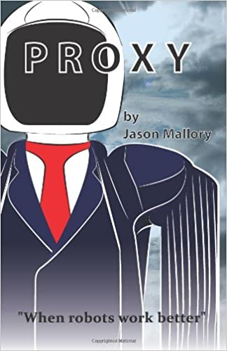 PROXY - When Robots Work Better