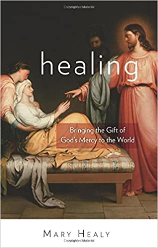 Image result for Healing: Bringing the Gift of God's Mercy to the World