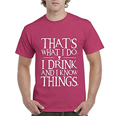 Artix That`s What I Do. I Drink and I Know Things. Mens T-shirt Tee