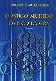 capa de O Antigo Segredo da Flor da Vida - Volume 2