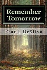 Remember Tomorrow Paperback