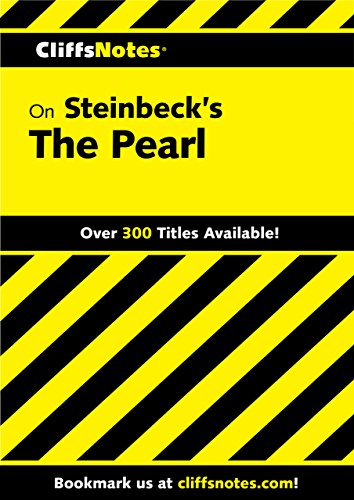 CliffsNotes on Steinbeck's The Pearl