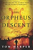 The Orpheus Descent, Tom Harper, 006230528X