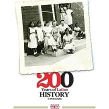 200 Years of Latino History in Philadelphia