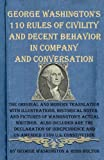 George Washington's 110 Rules of Civility and Decent Behavior in Company and Conversation, George Washington and Ross Bolton, 1489592369