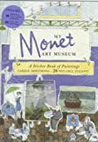 img - for My Monet Art Museum by Carole Armstrong (1995-06-05) book / textbook / text book