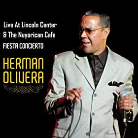 At Lincoln Center & The Nuyorican Cafe: Herman Olivera: MP3 Downloads