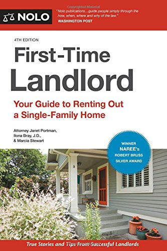 First-Time Landlord: Your Guide to Renting out a Single-Family Home by NOLO