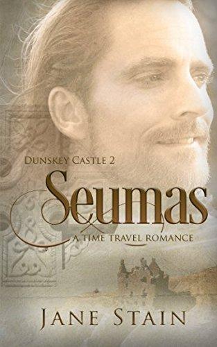 seumas-a-time-travel-romance-dunskey-castle-volume-2