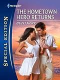 The Hometown Hero Returns (Home to Harbor Town Book 2112)