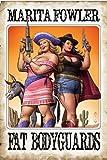 Fat Bodyguards (Fat Adventure Series Book 2)