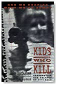 Kids Who Kill