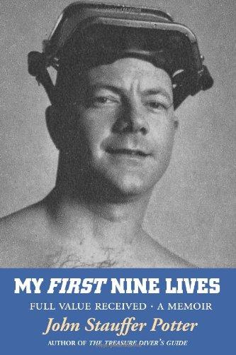 My First Nine Lives: Full Value Received (Volume 1) pdf