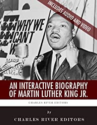 An Interactive Biography of Martin Luther King Jr. (English Edition)
