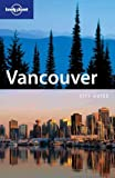 Front cover for the book Lonely Planet Vancouver by Karla Zimmerman