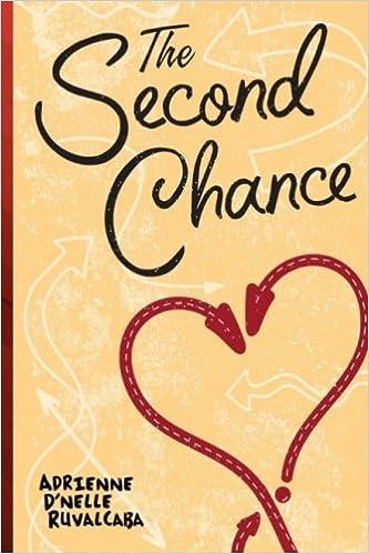 The Second Chance: Adrienne D'nelle Ruvalcaba: 9781974101504