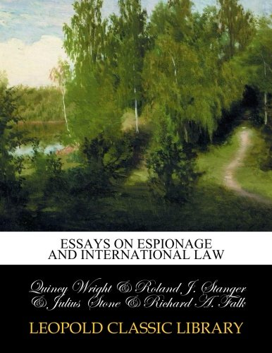 Essays on espionage and international law